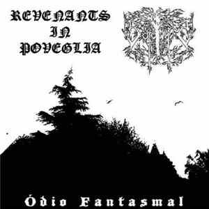 Revenants In Poveglia / Satanic Forest - Ódio Fantasmal Musikalbum