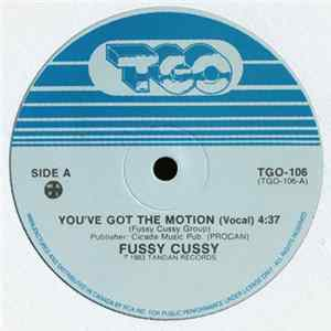 Fussy Cussy - You've Got The Motion Musikalbum