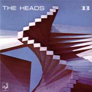 The Heads - 33 Musikalbum