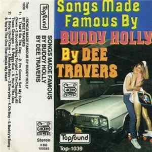 Dee Travers - Songs Made Famous By Buddy Holly By Dee Travers Musikalbum